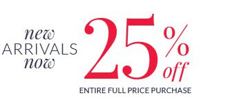 25% Off Entire Full Price Purchase