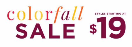 Colorfall Sale Styles Starting at $19