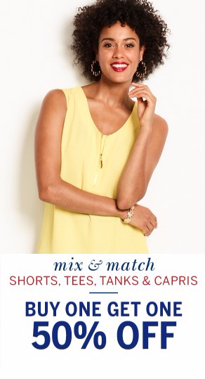 Shorts, Tees, Tanks & Capris BOGO 50% Off
