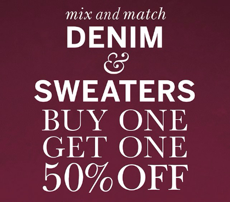 Denim & Sweaters BOGO 50% Off