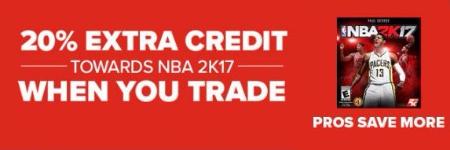 20% Extra Credit Towards NBA 2K17 when You Trade