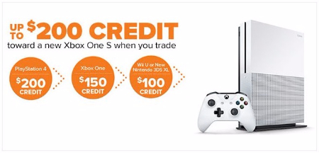 Up to $200 Credit Toward a New Xbox One S Trade In