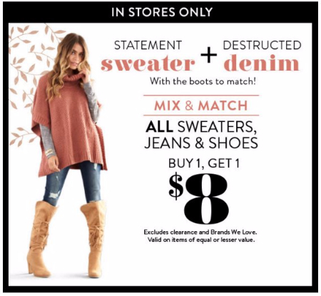 All Sweaters, Jeans & Shoes BOGO $8