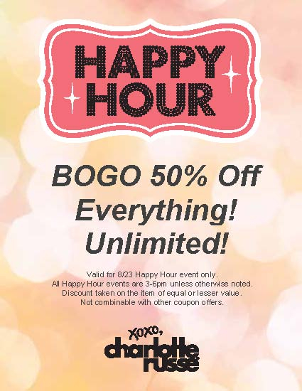 Happy Hour! Sat 8/23 (3-6pm) at Charlotte Russe