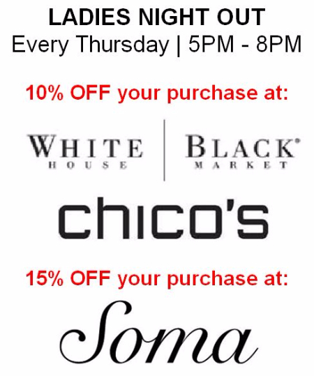 Chico's | LADIES NIGHT OUT Every Thursday | 5PM - 8PM