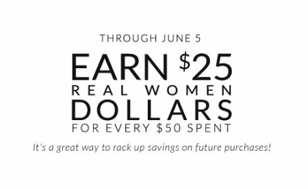 Earn $25 Real Women Dollars