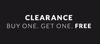 Clearance BOGO Free