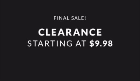 Clearance Starting at $9.98