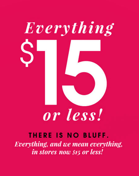 $15 Everything or Less at Wet Seal