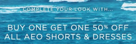BOGO 50% Off All AEO Shorts & Dresses