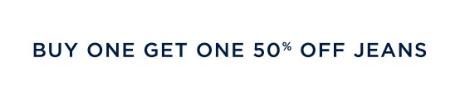 BOGO 50% Off Jeans