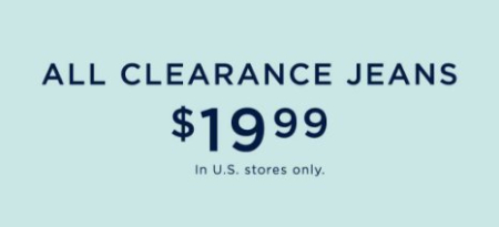 All Clearance Jeans $19.99