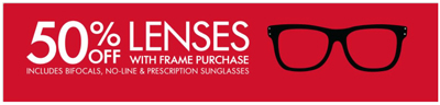 50% off lenses with frame purchase! at LensCrafters