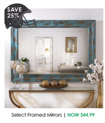 Save 25% on Select Framed Mirrors