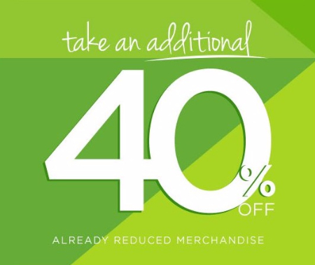 Additional 40% Off Already Reduced Merchandise