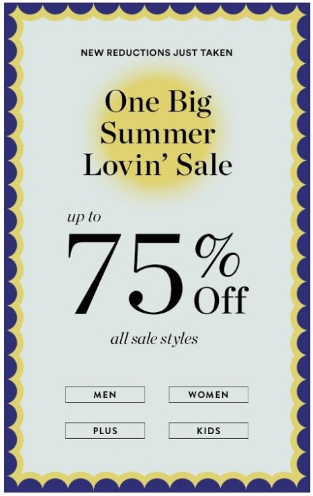 One Big Summer Lovin' Sale up to 75% Off
