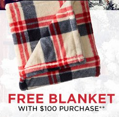 Free Blanket With $100 Purchase