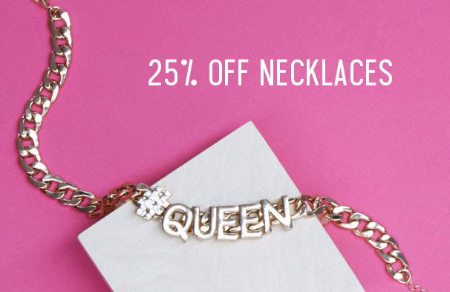 25% Off Necklaces