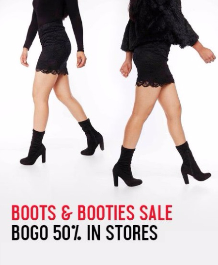 BOGO 50% Off Boots and Booties