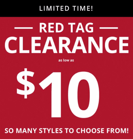 Red Tag Clearance As Low As $10