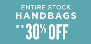 Up to 30% Off Entire Stock of Handbags