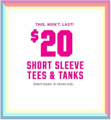 $20 Short Sleeve Tees & Tanks