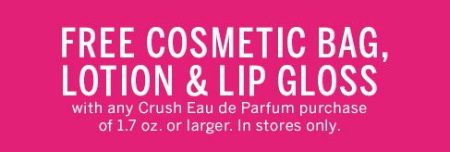 Get Free Cosmetic Bag, Lotion & Lip Gloss