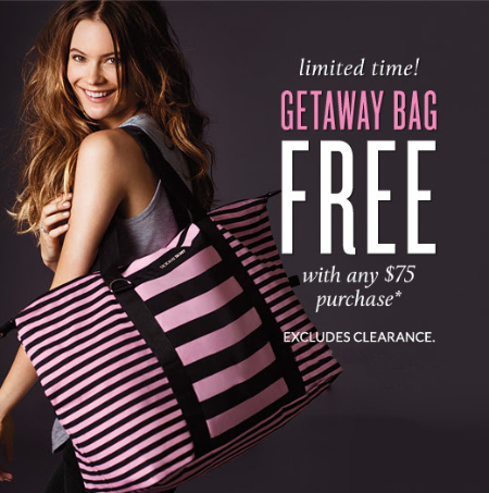 Getaway Bag Free $75 Purchase at Victoria's Secret