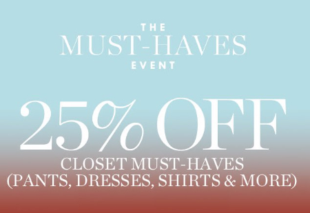 The Must-Haves Event 25% Off