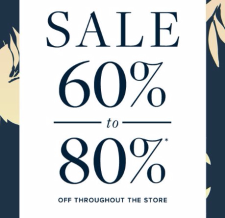 Sale 60% to 80% Off Everything