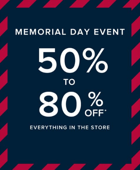 Memorial Day Event 50% to 80% Off Everything