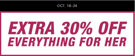 Extra 30% Off Everything for Her