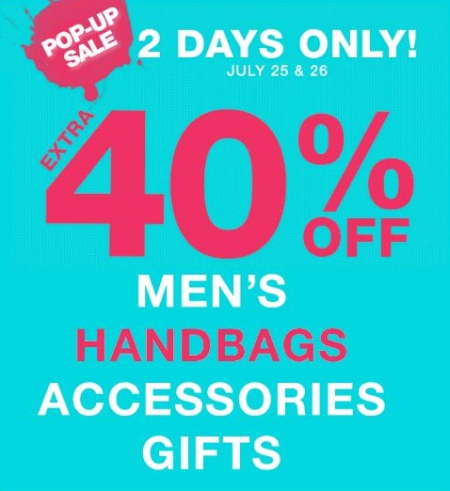 Extra 40% Off Men's, Handbags, Accessories & Gifts