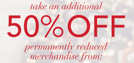 Additional 50% Off Reduced Merchandise
