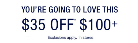 $35 Off $100 or More