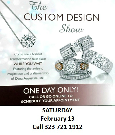 Custom Design Show February 13 One Day Only!