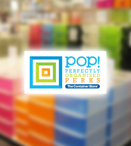 Become a POP! Star! at The Container Store