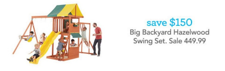 $150 Off Big Backyard Hazelwood Swing Set