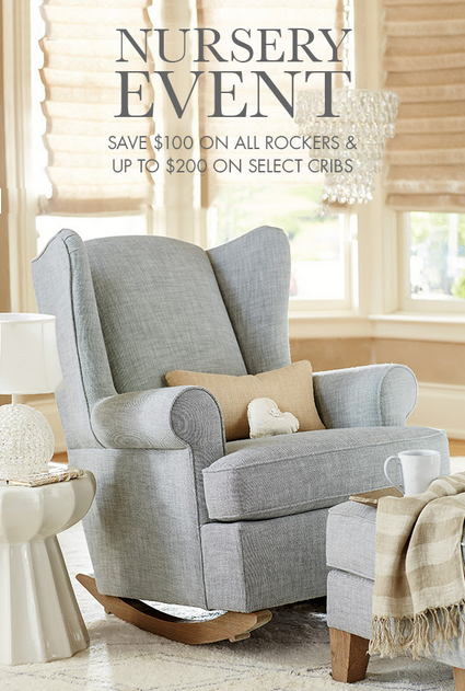 $100 Off All Rockers During the Nursery Event at pottery barn kids