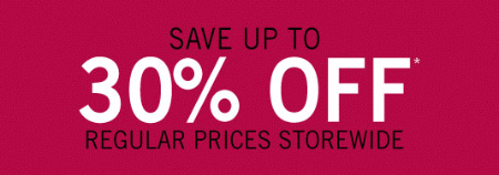 Up to 30% Off Regular Prices