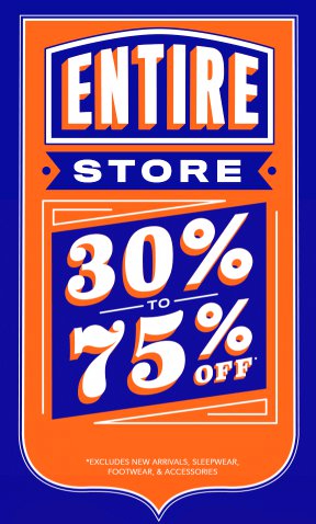 30% to 75% Off Everything