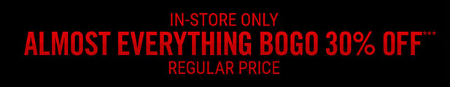 BOGO 30% Off Almost Everything