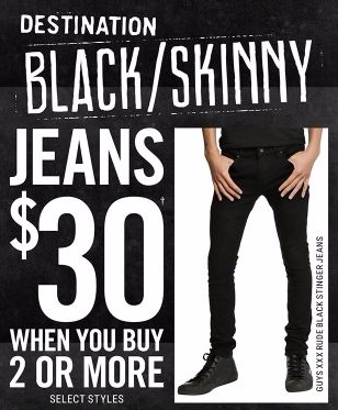 Jeans $30 when You Buy 2 or More