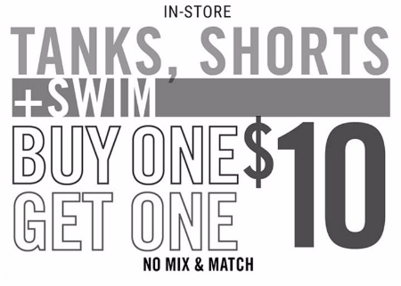 BOGO $10 Tanks, Shorts & Swim