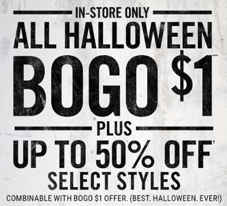 BOGO $1 All Halloween Plus up to 50% Off Select Styles