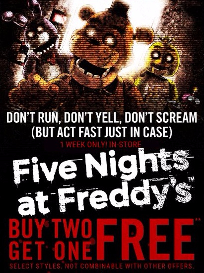 Buy Two, Get One Free Five Nights at Freddy's Merchandise