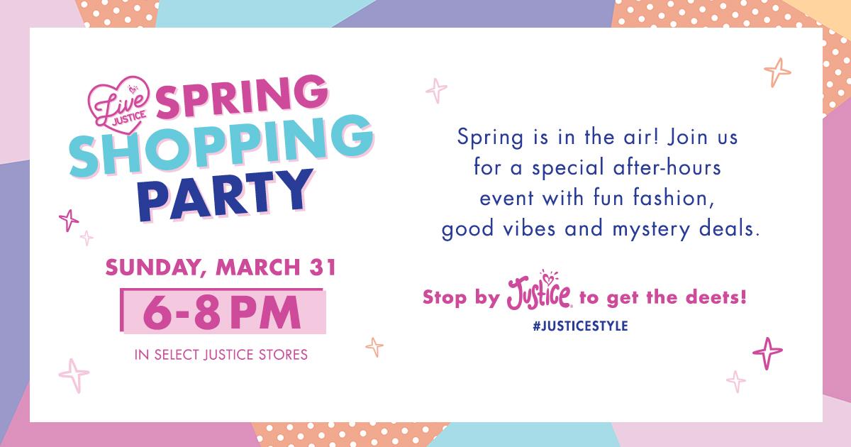 30944dbd7f3 MarketStreet Lynnfield     Spring Shopping Party     Justice