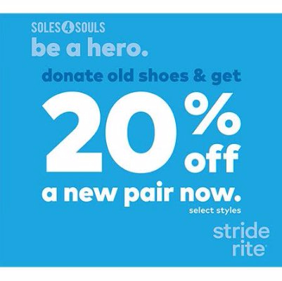 BE A HERO with SOLES4SOULS and STRIDE RITE