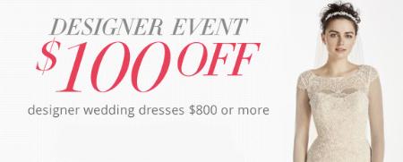 $100 Off Designer Wedding Dresses