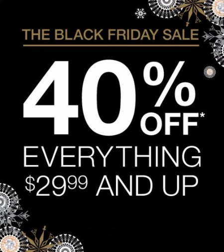 40% Off Everything $29.99 & Up